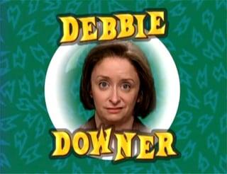 debbie_downer.jpg